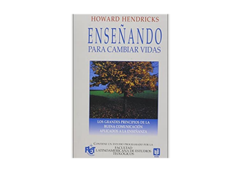 Enseñando para cambiar vidas – Howard Hendricks