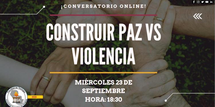 Construir paz vs violencia