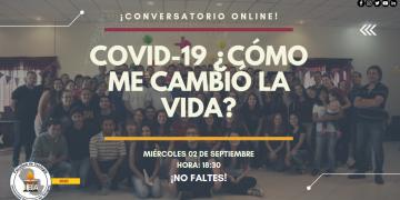 COVID-19 ¿Cómo me cambió la vida?