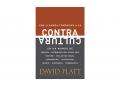 Contracultura: Una llamada compasiva a la contracultura en un mundo de pobreza,… – Platt, David